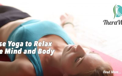 How Yoga and Wellness Helps Relax Mind and Body